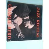 VINYLE jazz recital charlie byrd savoy-musidisc 6011